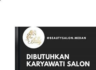 Lowongan kerja salon di Medan 2019 di Bulan Desember