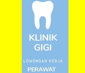 Lowongan Kerja Perawat di Medan Januari 2020 di Klinik Gigi