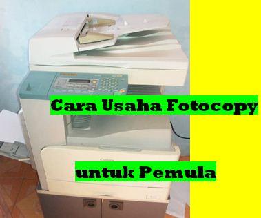 Usaha Fotocopy dan Rincian Modal Usaha Untuk Pemula Menjadi Sukses