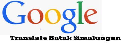 Google Translate Bahasa Batak Simalungun Yang Akurat