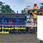 Tempat Wisata di Medan Yang Terbaru lihat video dan fotonya disini